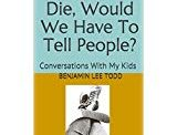 Dad If You Die