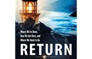 Return to Order: From a Frenzied Economy to an Organic Christian Society--Where We've Been, How We Got Here, and Where We Need to Go