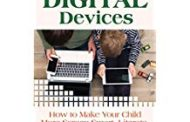 The Upside of Digital Devices: How to Make Your Child More Screen Smart, Literate, and Emotionally Intelligent
