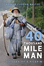 The 40 Thousand Mile Man